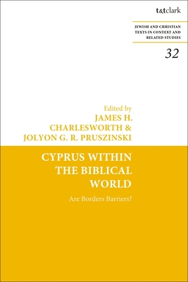 Cyprus Within the Biblical World: Are Borders Barriers? cover