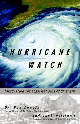 Hurricane Watch: Forecasting the Deadliest Storms on Earth Cover Image