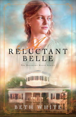 A Reluctant Belle (Daughtry House #2) Cover Image