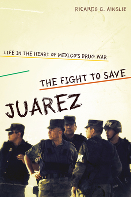 The Fight to Save Juárez Cover