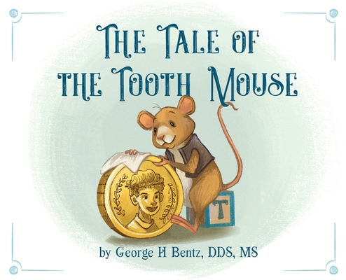 The Tale of the Tooth Mouse Cover Image