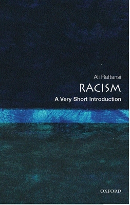 Racism: A Very Short Introduction (Very Short Introductions) Cover Image