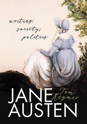 Jane Austen: Writing, Society, Politics cover
