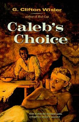 Caleb's Choice Cover Image