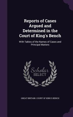 Cover for Reports of Cases Argued and Determined in the Court of King's Bench