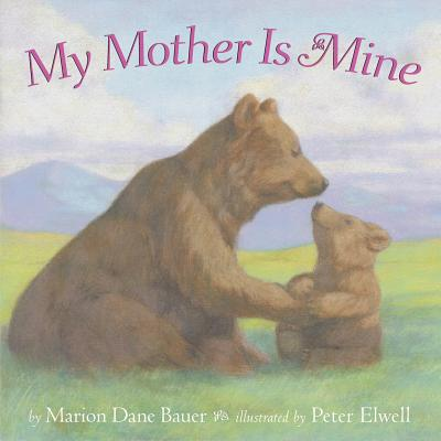 My Mother Is Mine (Classic Board Books) Cover Image