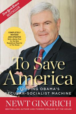 To Save America: Stopping Obama's Secular-Socialist Machine Cover Image