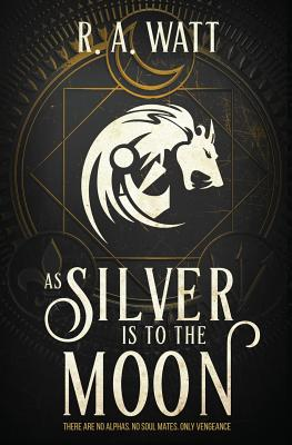 As Silver Is to the Moon Cover Image