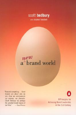 A New Brand World: Eight Principles for Achieving Brand Leadership in the Twenty-First Century Cover Image