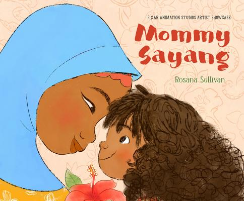 Mommy Sayang: Pixar Animation Studios Artist Showcase Cover Image