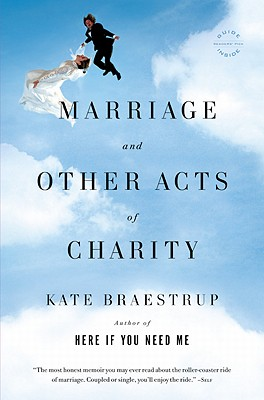 Marriage and Other Acts of Charity: A Memoir Cover Image