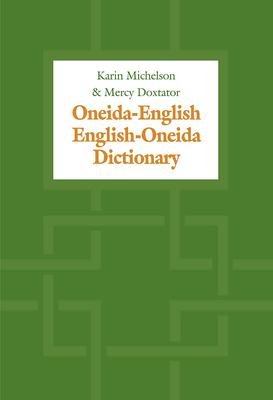 Oneida-English/English-Oneida Dictionary Cover Image
