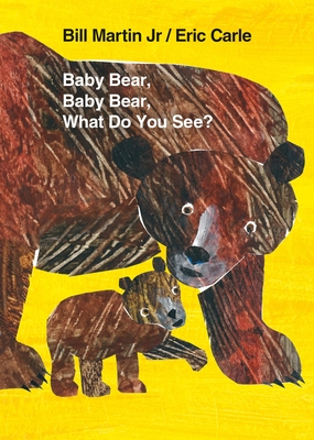 Baby Bear, Baby Bear, What Do You See? Board Book (Brown Bear and Friends) Cover Image