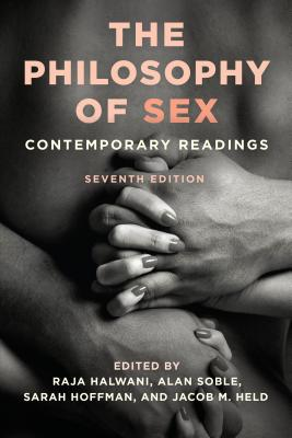 The Philosophy of Sex: Contemporary Readings Cover Image