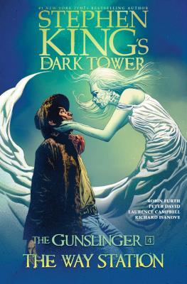 The Way Station (Stephen King's The Dark Tower: The Gunslinger #4) Cover Image
