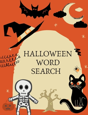 Halloween Word Search: Large Print Word Search Puzzle Book For Kids And Adults. Fall And Winter Word Search. Great for Giving Halloween Gifts Cover Image