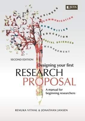 Designing Your First Research Proposal 2e: A manual for beginning researches Cover Image