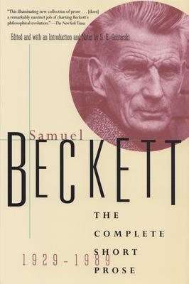The Complete Short Prose of Samuel Beckett, 1929-1989 Cover Image