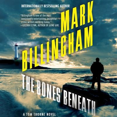 Cover for The Bones Beneath (Tom Thorne #12)