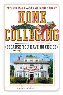Home Colleging: (Because You Have No Choice) Cover Image