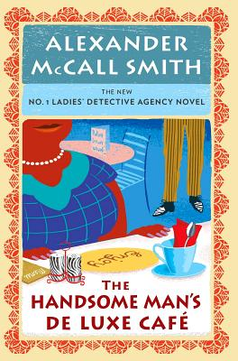 The Handsome Man's De Luxe Café (No. 1 Ladies' Detective Agency Series #15) Cover Image