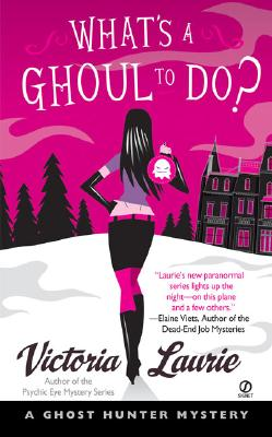 What's a Ghoul to Do?: A Ghost Hunter Mystery Cover Image