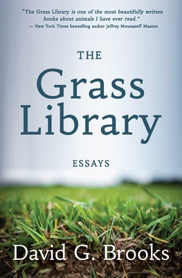 The Grass Library: Essays Cover Image
