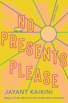 No Presents Please: Mumbai Stories Cover Image