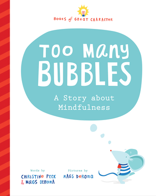 Too Many Bubbles: A Story about Mindfulness Cover Image