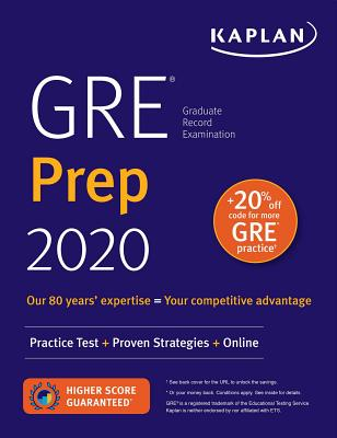 GRE Prep 2020: Practice Tests + Proven Strategies + Online (Kaplan Test Prep) Cover Image