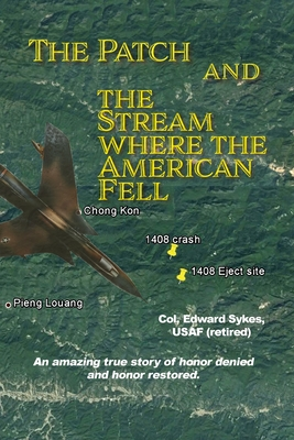 The Patch and The Stream Where the American Fell Cover Image