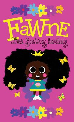 Fawne the Fairy Baby - Hardcover Cover Image