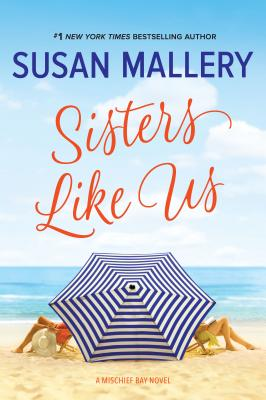 Cover for Sisters Like Us (Mischief Bay #4)