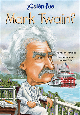Cover for Quien Fue Mark Twain? (Who Was...?)