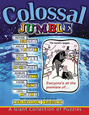 Colossal Jumble®: A Giant Collection of Puzzles (Jumbles®) Cover Image