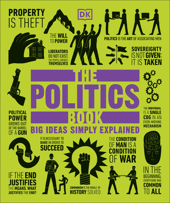 The Politics Book: Big Ideas Simply Explained Cover Image