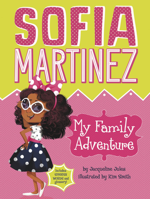 My Family Adventure (Sofia Martinez #1) Cover Image