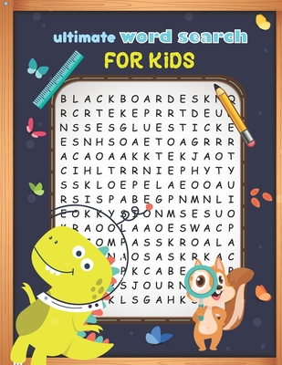 Ultimate Word Search For Kids: Cute Large Print Word Search Puzzles Books For Kids Ages 6-8 9-12 And Up, Search & Find, Activities Workbooks Cover Image