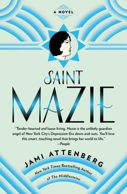 Saint Mazie: A Novel Cover Image