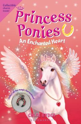 Princess Ponies 12: An Enchanted Heart Cover Image