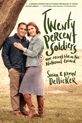Twenty-Percent Soldiers: Our Secret Life in the National Guard Cover Image