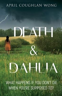 Death & Dahlia Cover Image