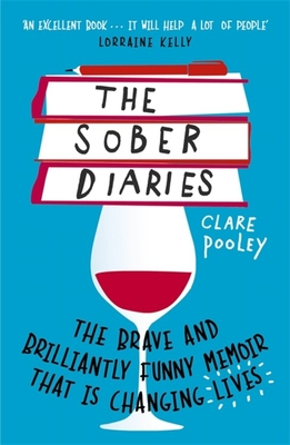 The Sober Diaries: How one woman stopped drinking and started living cover