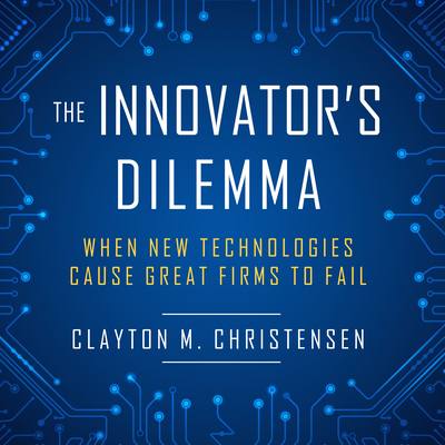 Cover for The Innovator's Dilemma
