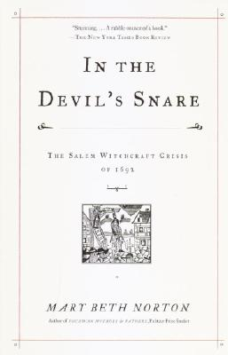 In the Devil's Snare: The Salem Witchcraft Crisis of 1692 Cover Image