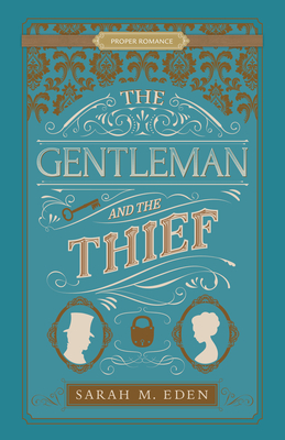The Gentleman and the Thief (Proper Romance Victorian) Cover Image