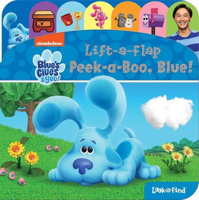 Nickelodeon Blue's Clues & You: Peek-A-Boo, Blue!: Lift-A-Flap Look and Find Cover Image