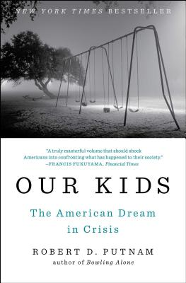 Our Kids: The American Dream in Crisis Cover Image