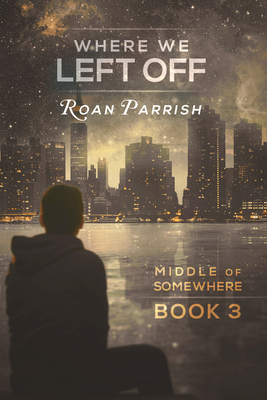 Where We Left Off (Middle of Somewhere #3) Cover Image