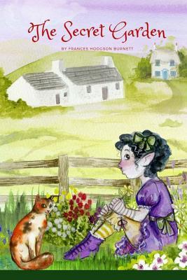 The Secret Garden: By Frances Hodgson Burnett Cover Image